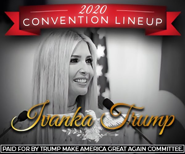 2020 convention lineup Ivanka Trump