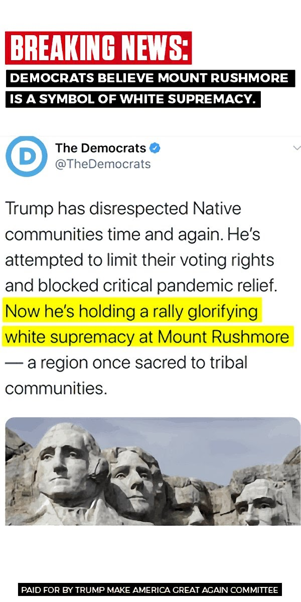 BREAKING NEWS DEMOCRATS BELIEVE MOUNT RUSHMORE A SYMBOL OF WHITE SUPREMACY