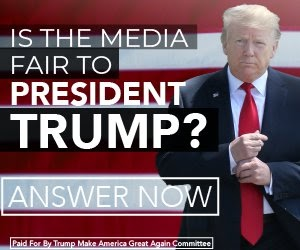 IS THE MEDIA FAIR TO PRESIDENT TRUMP