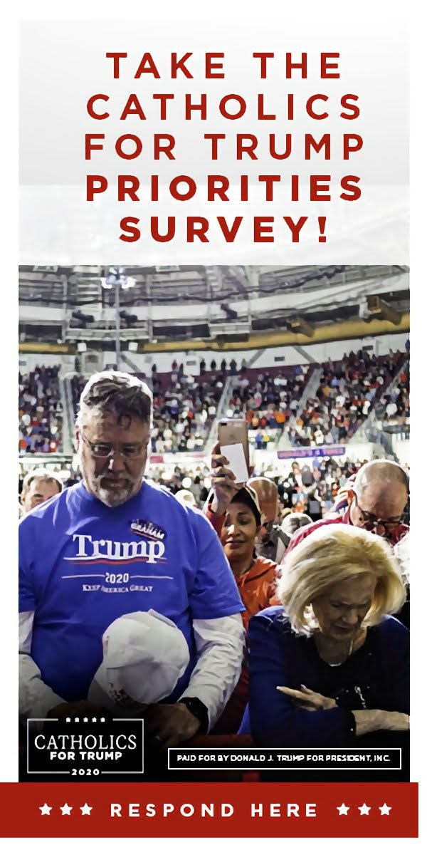 TAKE THE CATHOLICS FOR TRUMP PRIORITIES SURVEY!