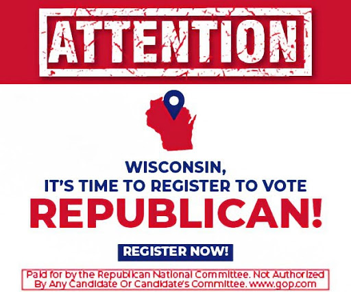 Attention Wisconsin Republican