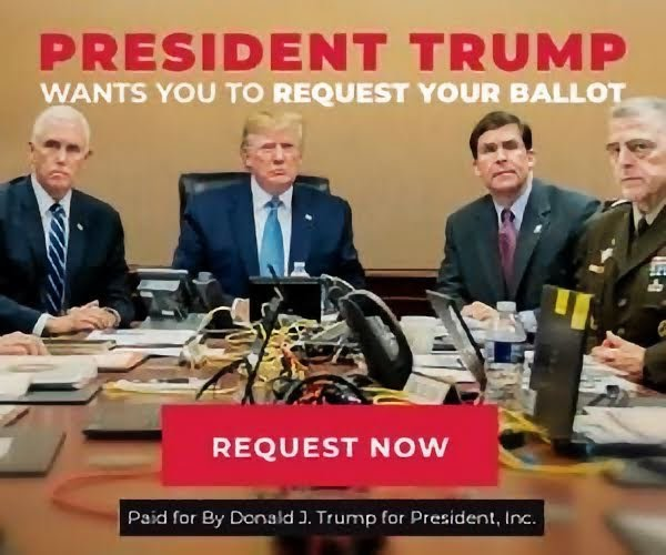 President Trump Wants You To Request Your Ballot
