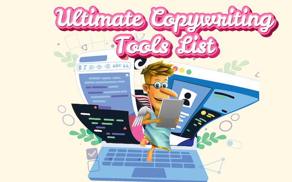 How to Improve Your Writing: The Ultimate List of Copywriting Tools