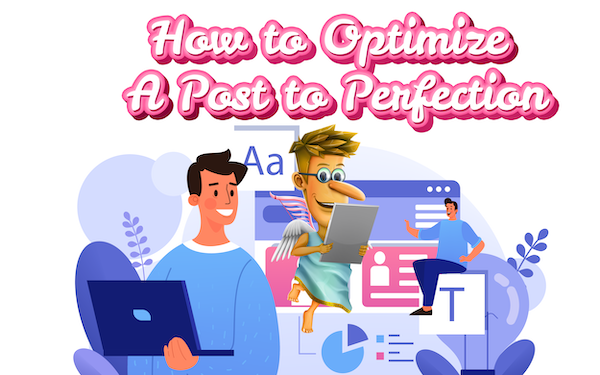 The Anatomy of A Perfectly Keyword-Optimized Blog Post: 8 Essential Steps to Success